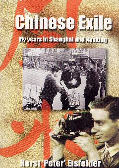Chinese Exile: My Years in Shanghai and Nanking