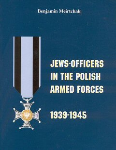 Jews-Officers in the Polish Armed Forces 1939-1945