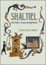 Shaltiel: One Family's Journey Through History
